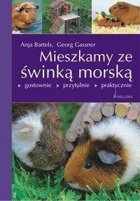 Okładka książki Mieszkamy ze świnką morską