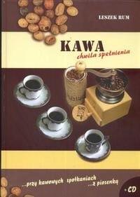 Okładka książki Kawa chwila spełnienia + CD