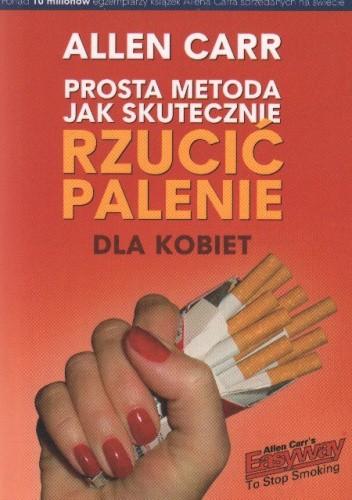 Okładka książki Prosta metoda jak skutecznie rzucić palenie - dla kobiet