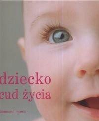 Okładka książki Dziecko cud życia