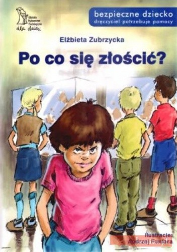 Okładka książki Po co się złościć?