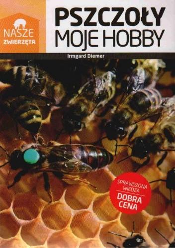 Okładka książki Pszczoły. Moje hobby