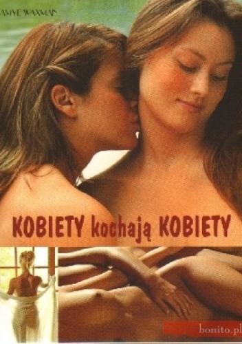 Okładka książki Kobiety kochają kobiety