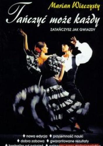 Okładka książki Tańczyć może każdy