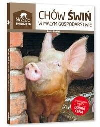 Okładka książki Chów świń w małym gospodarstwie