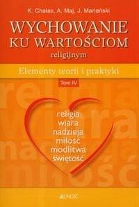 Okładka książki Wychowanie Ku Wartościom Religijnym T.4