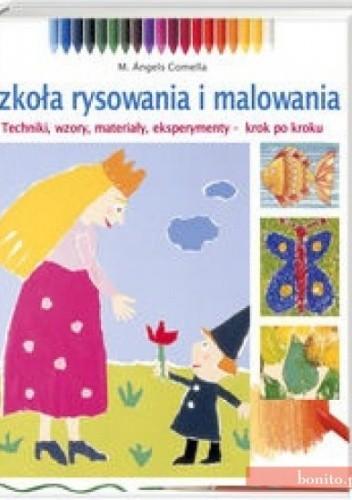 Okładka książki Uczymy się malować i rysować.Szkoła rysowania i malowania.
