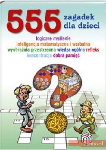 Okładka książki 555 gier umysłowych dla dzieci