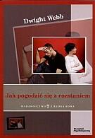 Okładka książki Jak pogodzić się z rozstaniem
