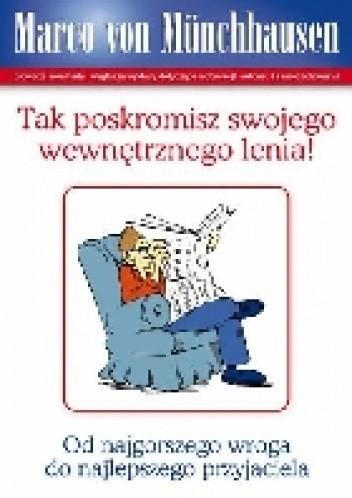 Okładka książki Tak poskromisz swojego wewnętrznego lenia!