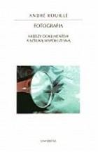 Okładka książki Fotografia. Między dokumentem a sztuką współczesną