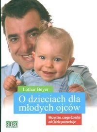 Okładka książki O dzieciach dla młodych ojców