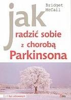 Okładka książki Jak radzić sobie z chorobą Parkinsona
