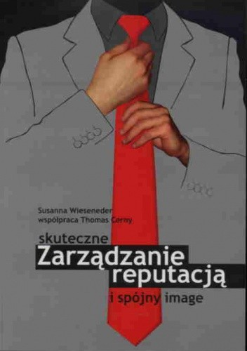 Okładka książki Skuteczne zarządzanie reputacją i spójny image
