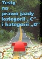 """Okładka książki Testy na prawo jazdy kategorii """"C"""" i kategorii """"D"""""""