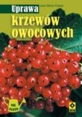 Okładka książki Uprawa krzewów owocowych