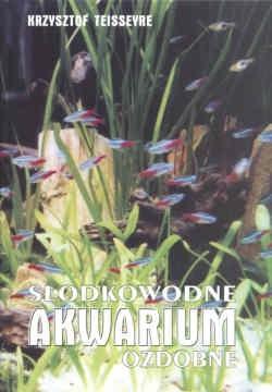 Okładka książki Słodkowodne akwarium ozdobne