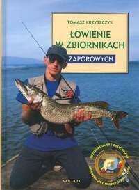 Okładka książki Łowienie w zbiornikach zaporowych