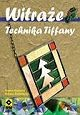 Okładka książki Witraże. Technika Tiffany