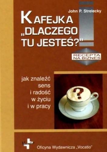 Okładka książki Kafejka ''Dlaczego tu jesteś''a
