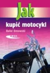 Okładka książki Jak kupić motocykl
