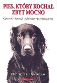 Okładka książki Pies, który kochał zbyt mocno