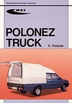 Okładka książki Polonez Truck 1,6i/1,9D