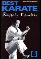 Best Karate 6. Bassai, Kanku