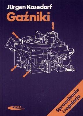 Okładka książki Gaźniki. Sprawdzanie i regulacja