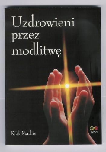 Okładka książki Uzdrowienie przez modlitwę