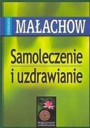 Okładka książki Samoleczenie i uzdrawianie