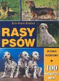 Okładka książki Rasy psów wyd.rozszerzone o 100 ras psów