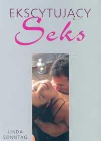 Okładka książki Ekscytujący seks