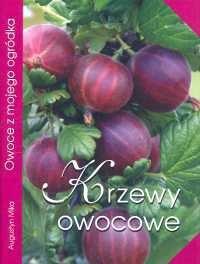 Okładka książki Krzewy owocowe