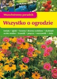 Okładka książki Wszystko o ogrodzie