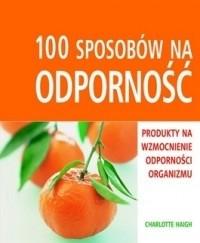 Okładka książki 100 sposobów na odporność