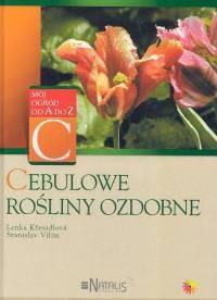 Okładka książki Cebulowe rośliny ozdobne
