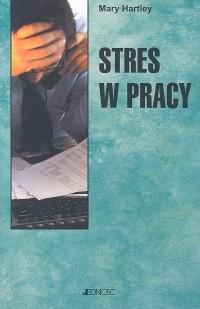 Okładka książki Stres w pracy