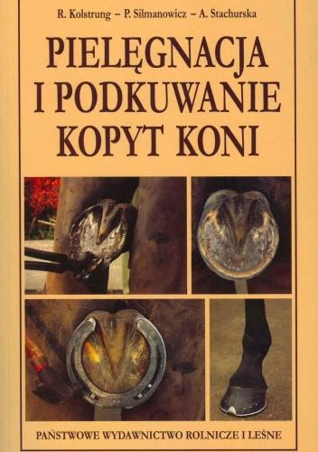 Okładka książki Pielęgnacja i podkuwanie kopyt koni