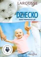 Okładka książki Dziecko Sześć pierwszych lat