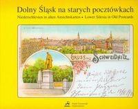 Okładka książki Dolny śląsk na starych pocztówkach