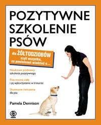 Okładka książki Pozytywne szkolenie psów