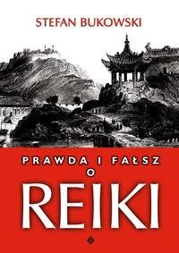 Okładka książki Prawda i fałsz o Reiki.