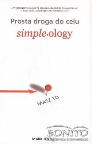 Okładka książki Prosta droga do celu. Simpleology