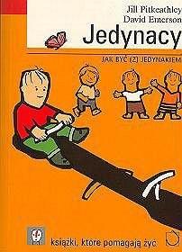 Okładka książki Jedynacy. Jak być (z) jedynakiem