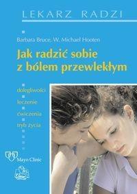 Okładka książki Jak sobie radzić z bólem przewlekłym