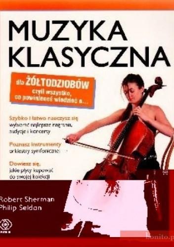 Okładka książki Muzyka klasyczna dla żółtodziobów