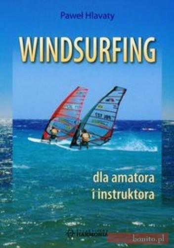 Okładka książki Windsurfing dla amatora i instruktora