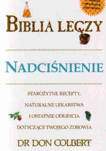 Okładka książki Biblia leczy. Nadciśnienie