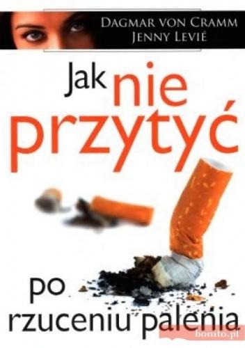 Okładka książki Jak nie przytyć po rzuceniu palenia